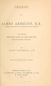 The life of James Arminius.. by Kaspar Brandt