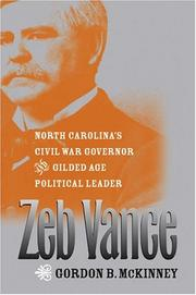 Zeb Vance by Gordon B. McKinney