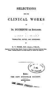 Selections from the clinical works of Dr. Duchenne (de Boulogne) by G.-B Duchenne