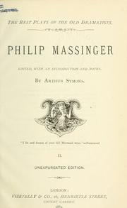 Philip Massinger by Philip Massinger