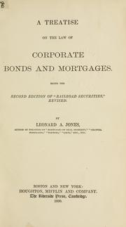 A treatise on the law of corporate bonds and mortgages PDF
