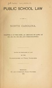 The public school law of North Carolina by North Carolina., North Carolina