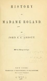 History of Madame Roland by John S. C. Abbott