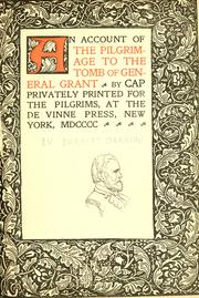 An account of the pilgrimage to the tomb of General Grant PDF