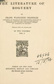The literature of roguery by Frank Wadleigh Chandler