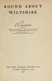 Round about Wiltshire by A. G. Bradley