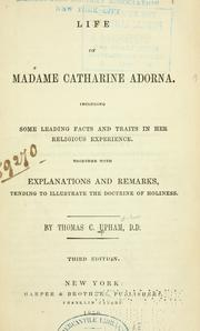 Life of Madame Catharine Adorna by Thomas Cogswell Upham