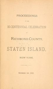Cover of: Proceedings of the bi-centennial celebration of Richmond County, Staten Island, New York, November 1st, 1883. by