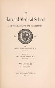 The Harvard medical school by Harrington, Thomas F.