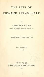 Cover of: The life of Edward FitzGerald by Wright, Thomas