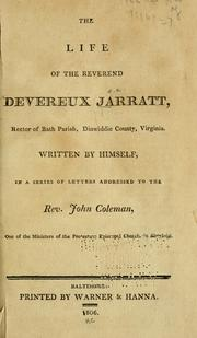 The life of the Reverend Devereux Jarratt by Devereux Jarratt