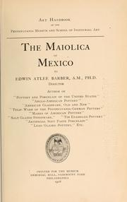 The maiolica of Mexico by Edwin Atlee Barber