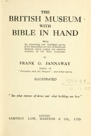 Cover of: The British Museum with Bible in hand by Frank G. Jannaway