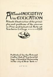 Art and industry in education by Columbia University. Teachers College. Arts and Crafts Club.