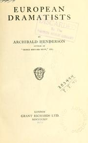 European dramatists by Henderson, Archibald