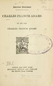 Cover of: Charles Francis Adams by Charles Francis Adams