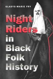 Night riders in Black folk history by Gladys-Marie Fry
