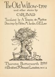 Cover of: The old willow-tree by Ewald, Carl