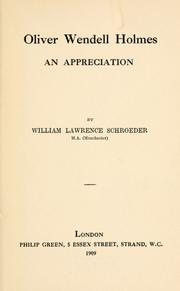 Oliver Wendell Holmes by William Lawrence Schroeder