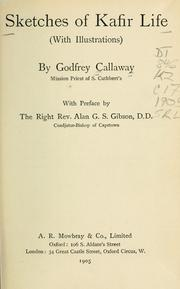Sketches of Kafir life by Godfrey Callaway