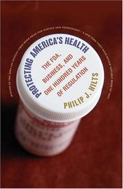 Protecting America's Health by Philip J. Hilts