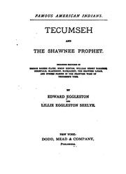 Tecumseh and the Shawnee prophet by Edward Eggleston