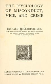 The psychology of misconduct, vice, and crime by Bernard Hollander