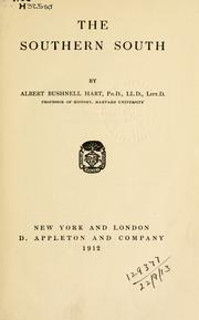 The southern South by Albert Bushnell Hart