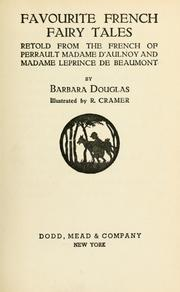 Favourite French fairy tales by Douglas, Barbara.