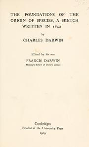 The foundations of the origin of species by Charles Darwin