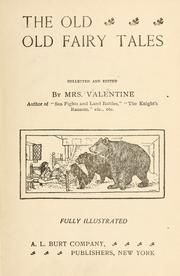 Cover of: The old, old fairy tales by L. Valentine