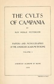 The cults of Campania by Roy Merle Peterson
