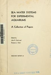 Sea-water systems for experimental aquariums by Clark, John R.