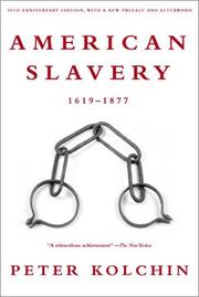 Cover of: American slavery, 1619-1877 by Peter Kolchin
