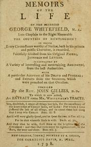 Memoirs of the life of the Reverend George Whitefield, M.A by Gillies, John