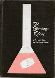 The Chemistry of Soap by A. Harris Stone