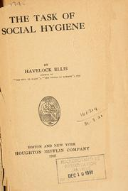 The task of social hygiene by Ellis, Havelock