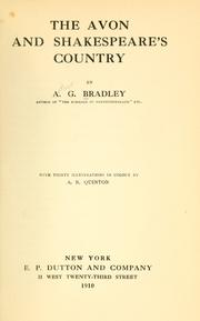 The Avon and Shakespeare's country by A. G. Bradley