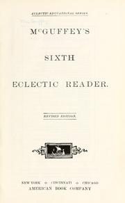 McGuffey's sixth eclectic reader by William Holmes McGuffey
