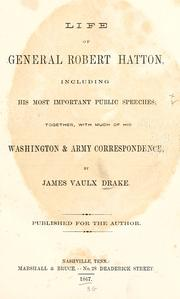 Life of General Robert Hatton by James Vaulx Drake