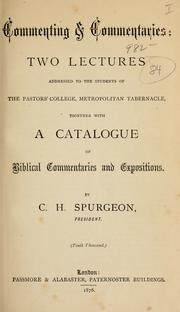 Cover of: Commenting and commentaries by Charles Haddon Spurgeon