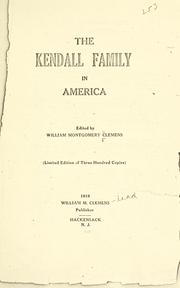 Cover of: The Kendall family in America by William Montgomery Clemens