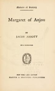 Margaret of Anjou by Jacob Abbott