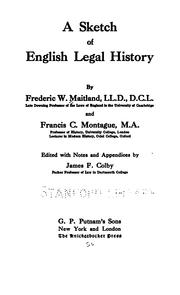 A sketch of English legal history by Frederic William Maitland, Francis Charles Montague