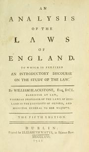 An analysis of the laws of England by Sir William Blackstone
