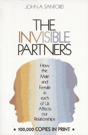 The invisible partners by John A. Sanford