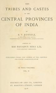 The tribes and castes of the Central Provinces of India by Robert Vane Russell