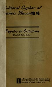 Bi-literal cypher of Francis Bacon ; replies to criticisms PDF