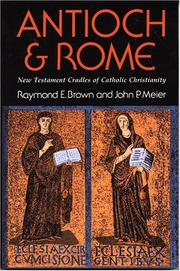 Antioch and Rome by Raymond Edward Brown