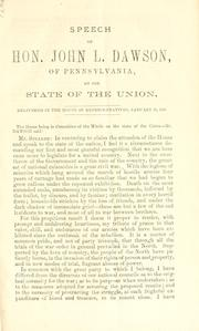 Speech of Hon. John L. Dawson, of Pennsylvania by Dawson, John Littleton